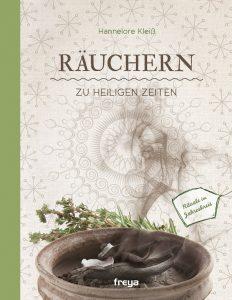 goodblog und NEUE Vorarlberger Tageszeigung: Richtig Räuchern zu Weihnachten - Buchtipp: Räuchern zu heiligen Zeiten
